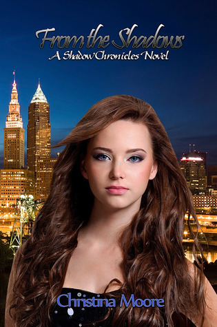 From the Shadows (Shadow Chronicles, #2)  by  Christina  Moore