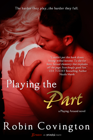 Playing the Part  by  Robin Covington