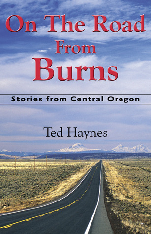 On the Road from Burns Ted Haynes