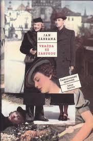 Vražda se zárukou Jan Zábrana
