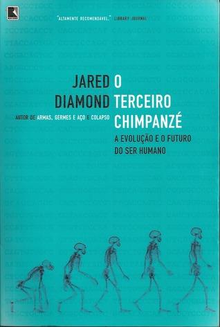 O Terceiro Chimpanzé Jared Diamond