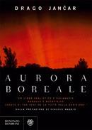 Aurora boreale Drago Jančar