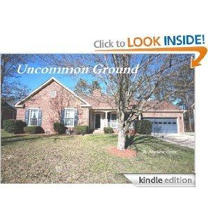Uncommon Ground (Renovating Love #3) Mathew Ortiz