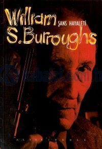 Şans Hayaleti  by  William S. Burroughs
