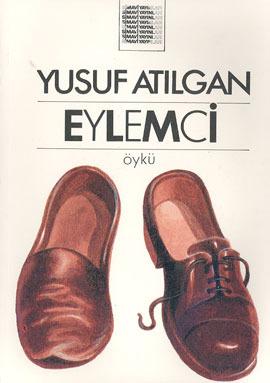 Eylemci  by  Yusuf Atılgan