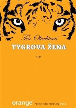 Tygrova žena Téa Obreht