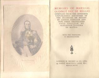 Memoirs Of Marshal Oudinot, Duc De Reggio Eugenie De Coucy Oudinot