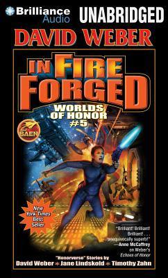 In Fire Forged  by  David Weber