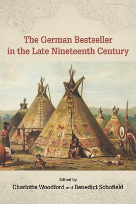The German Bestseller in the Late Nineteenth Century Charlotte Woodford