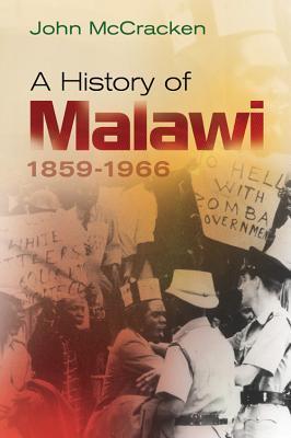 A History of Malawi: 1859-1966  by  John McCracken