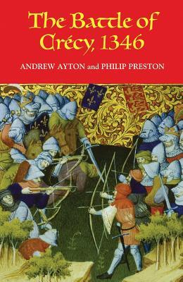 The Battle Of Crécy, 1346  by  Andrew Ayton