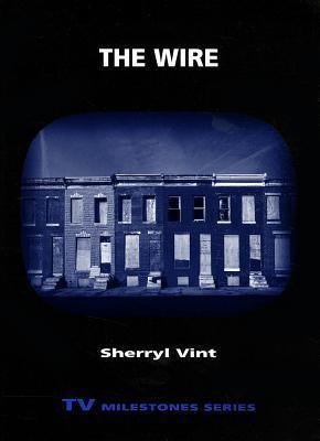 The Wire  by  Vint Sherryl