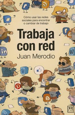 Trabaja con red Juan Meriodio