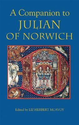 A Companion to Julian of Norwich  by  Liz Herbert McAvoy