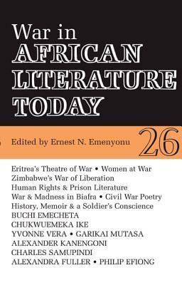 War in African Literature Today  by  Ernest N. Emenyonu