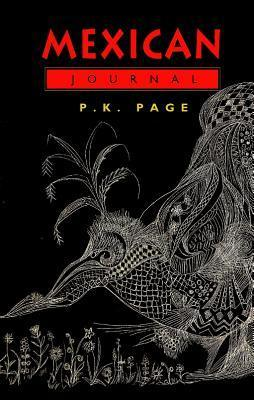 Mexican Journal  by  P.K. Page