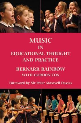 Music In Educational Thought And Practice: A Survey From 800 Bc  by  Bernarr Rainbow
