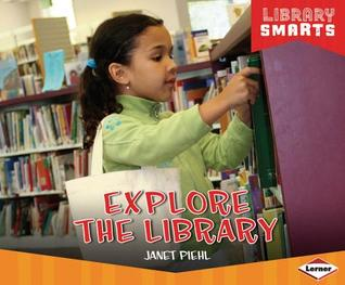 Explore the Library Janet Piehl