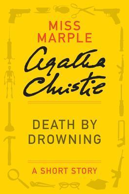 Death Drowning: A Short Story by Agatha Christie