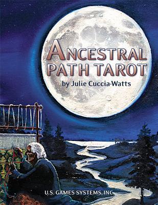 Ancestral Path Tarot: 78-Card Deck Julie Cuccia-Watts