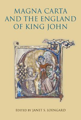 Magna Carta and the England of King John Janet S. Loengard