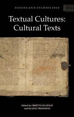 Textual Cultures: Cultural Texts Orietta Da Rold