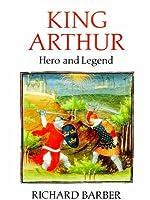 King Arthur Hero and Legend Douglas C. McMurtrie