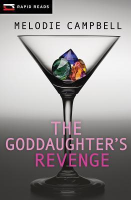 The Goddaughters Revenge (Gina Gallo, #2) Melodie Campbell