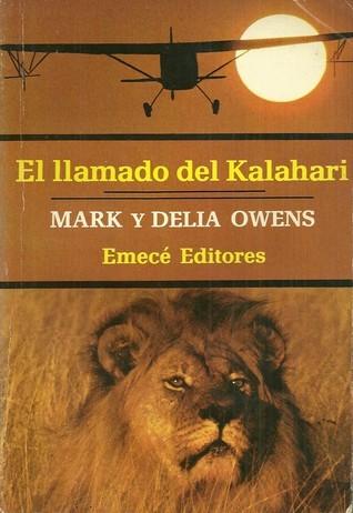 El llamado del Kalahari Mark James Owens