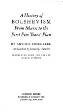 History of Bolshevism from Marx to the First Five Years Plan  by  Arthur Rosenberg