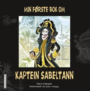 Min første bok om Kaptein Sabeltann  by  Terje Formoe