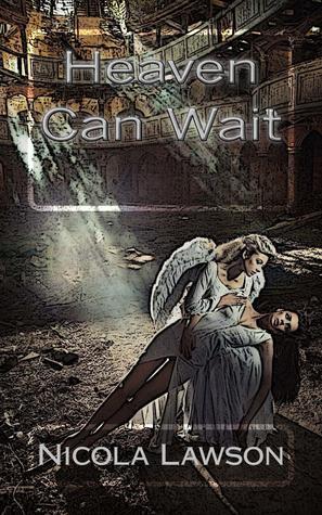 Heaven Can Wait Nicola Lawson