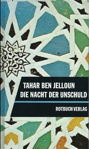 Die Nacht der Unschuld  by  Tahar Ben Jelloun