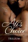 Alis Choice (Submission Trio #2)  by  Trillium