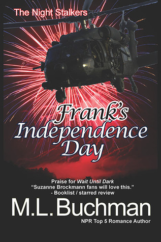 Franks Independence Day (The Night Stalkers #5) M.L. Buchman