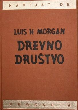 Drevno društvo Lewis Henry Morgan