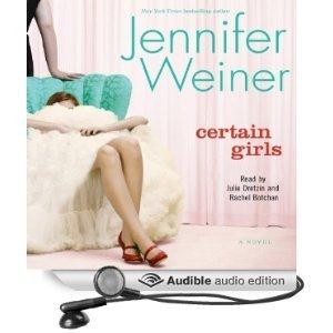 Certain Girls (Cannie Shapiro #2)  by  Jennifer Weiner