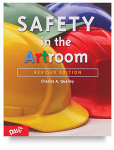 Safety in the Artroom Charles A. Qualley