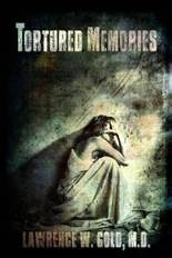 Tortured Memory (Brier Hospital #4)  by  Lawrence W. Gold