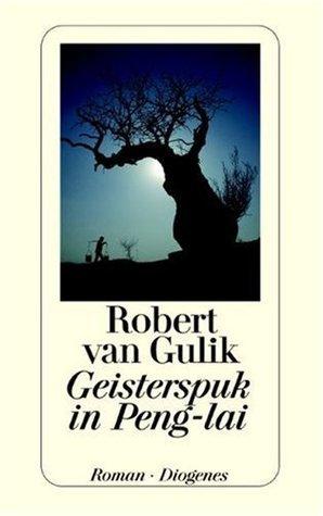 Geisterspuk in Peng-lai Robert van Gulik