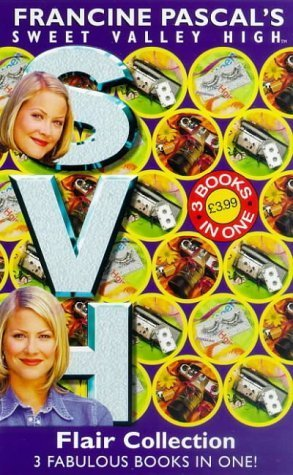 Flair Collection (Sweet Valley High, #129, #130, #131)  by  Francine Pascal