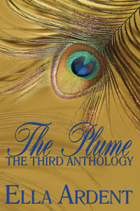 The Plume: The Third Anthology  by  Ella Ardent