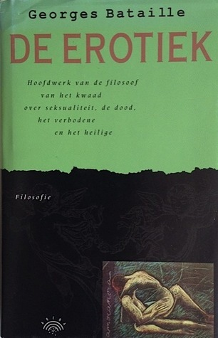 De erotiek  by  Georges Bataille