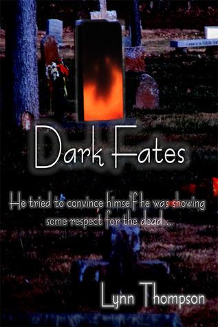 Dark Fates Lynn  Thompson