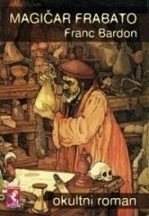 Magičar Frabato Franz Bardon