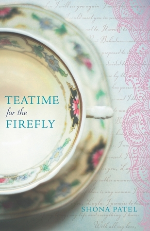 Teatime for the Firefly  by  Shona Patel