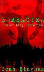 Zombacter: Center City Contagion Sean Bingham