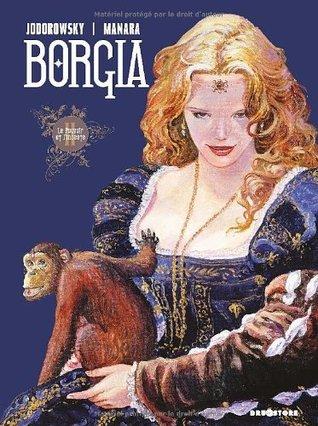 Le Pouvoir et linceste (Borgia Tome #2) Alejandro Jodorowsky