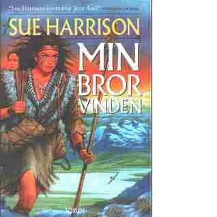 Min Bror Vinden  by  Sue Harrison