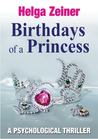 Birthdays of a Princess Helga Zeiner